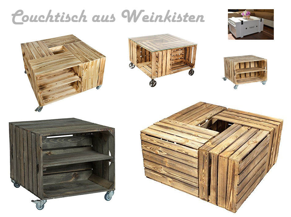 couchtisch aus weinkisten. Black Bedroom Furniture Sets. Home Design Ideas